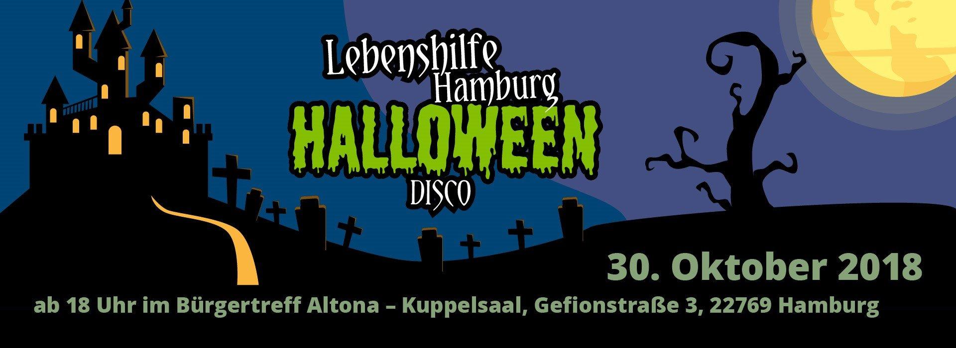 Flyer Halloween-Disco: Lebenshilfe Hamburg Halloween-Disco, 30. Oktober 2018, ab18 Uhr im Bürgertreff Altona - Kuppelsaal, Gefionstr. 3, 22769 Hamburg