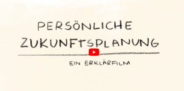 Erklärfilm Persönliche Zukunftsplanung